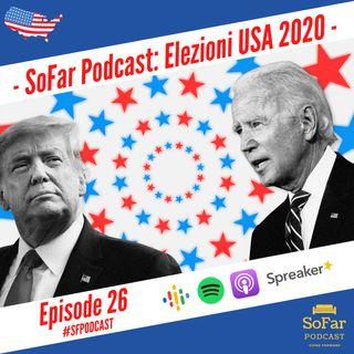 Ep. 26 - Elezioni USA 2020
