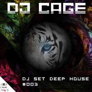 Dj Cage Set Deep House #003
