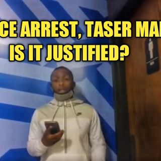 03.01 | Police Arrest and Taser Man: Was It Justified?