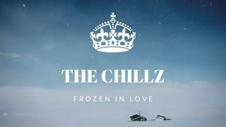 The Chillz #4 - Frozen in Love (Feb.14.2019)