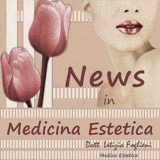 News in Medicina Estetica
