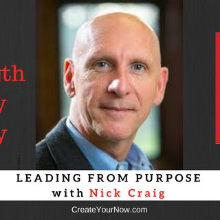 1251 My Strength Is My Story with Nick Craig, Leading From Purpose