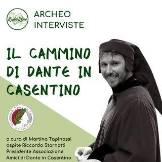 ArcheoInterviste: Il Cammino di Dante in Casentino