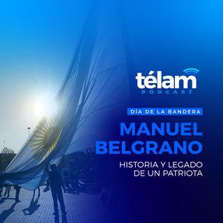 Manuel Belgrano: Orígenes y trayectoria de un hombre comprometido con su Patria.