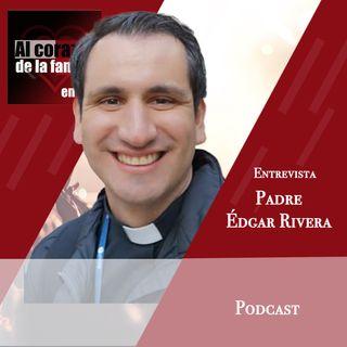 Entrevista Padre Édgar Rivera