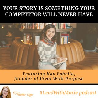 Your Story is Something Your Competitor Will Never Have