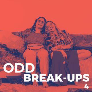 4. TODXS HEMOS TENIDO UN ODD BREAK-UP