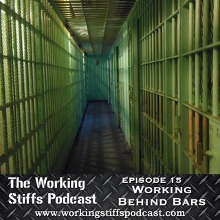 Episode 15: Working Behind Bars