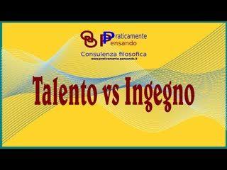 Talento vs Ingegno