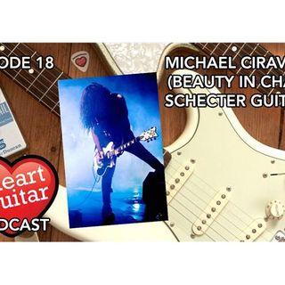 Episode 18: Michael Ciravolo (Beauty In Chaos, Schecter Guitars)