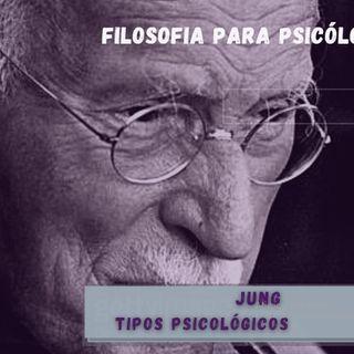 Jung 1° Encontro - Tipos Psicológicos /// Sartre /// Behaviorismo // Filosofia para Psicólogos