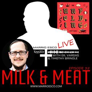 Episode 35 | Milk & Meat