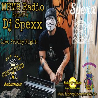 MFMB Radio Vol.3 Hosted and Mixed By Dj Spexx
