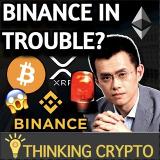 Binance Crypto Exchange In Trouble? & Graysscale Bitcoin Trust Selloff To Pump Market?