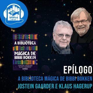A biblioteca mágica de Bibbi Bokken (Jostein Gaarder, Klaus Hagerup) | Epílogo