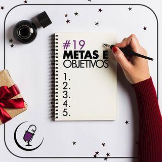 TP#19 - Metas e Objetivos