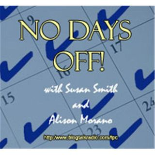 No Days Off with Susan and Alison