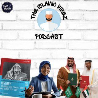 EP#13: Wot's hapnin Muslims? EU Hijab ban | Saudi-Emirati Rift | Rewriting History Of Palestine