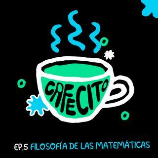 Ep.5 Cafecito de... Matemáticas