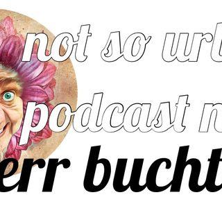 not so urban podcast nr.24: Herr Buchta