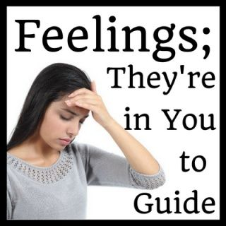 What You Need to Know About Feelings