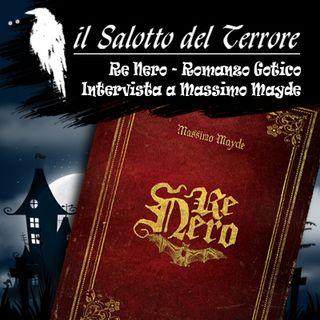02 - Re Nero, romanzo gotico - intervista a Massimo Mayde