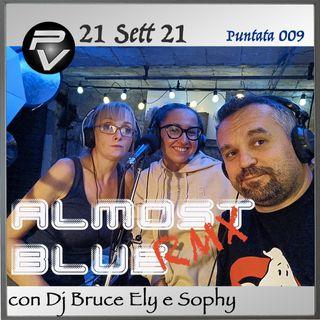 Almost Blue RMX Puntata 009 del 21/09/21