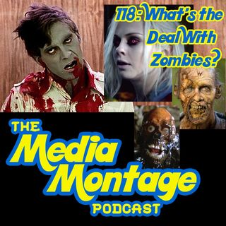 MMP 118 - What's the Deal With Zombies?