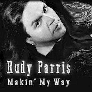 Rudy Parris - Makin' My Way