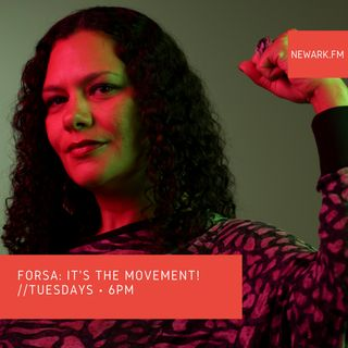 Forsa: It's the Movement 01 I Newark Radio Co-Op
