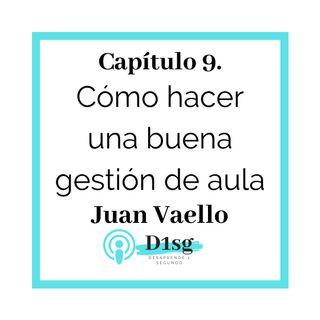 T109_Juan Vaello- Cómo hacer una buena gestión de aula
