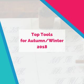 Top Tools for Autumn/Winter 2018