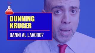 Effetto Dunning Kruger: perché danneggia (spesso) il lavoro?