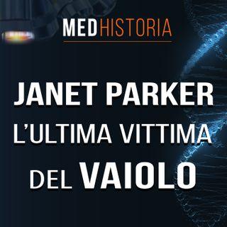 #5 | Janet Parker, l'ultima vittima del vaiolo