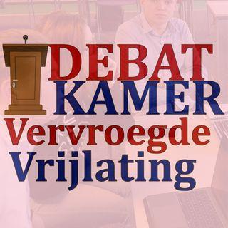 Debatkamer Aflevering 2: Vervroegde Vrijlating