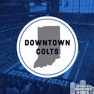 Downtown Colts Podcast
