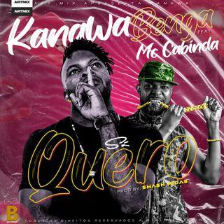 Kanawa Benga feat. Francis Mc Cabinda - Só Quero [Download/Baixar]