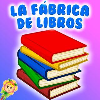 98. La fábrica de libros. Cuento infantil de Hada de Fresa para potenciar la lectura y aprender ingles. Cuento para dormir.