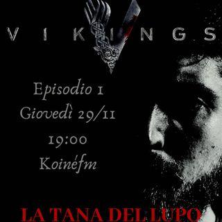 La Tana Del Lupo - ep 1 - Vikings