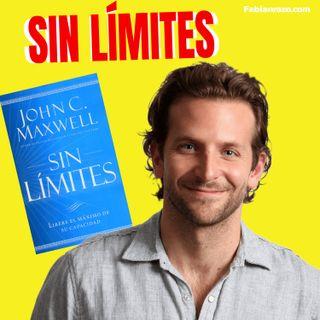 SIN LIMITES - John Maxwell - Resumenes de Libros│Episodio 53│ Liderazgo con Fabian Razo