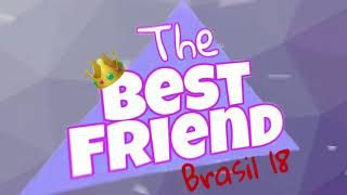The Best Friend Brasil - o reality / Audiolivro - EP #09