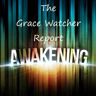 Grace Watcher Report