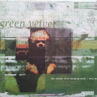 Green Velvet - The Stalker (I'm Losing My Mind)