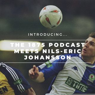 The 1875 Podcast meets Nils-Eric Johansson