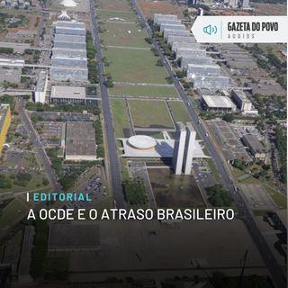 Editorial: A OCDE e o atraso brasileiro