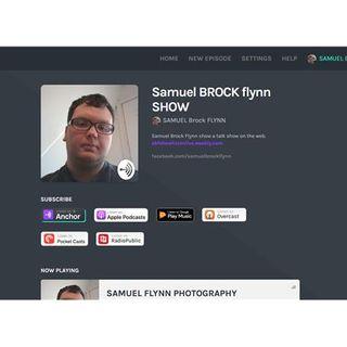 Samuel Brock Flynn Show -Talk LIVE
