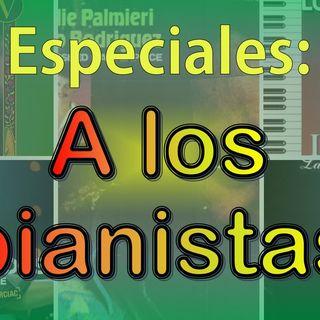 Especial - A los pianistas Vol 1
