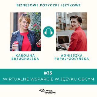 BPJ#33 – Wirtualne wsparcie w języku obcym – wywiad z Karoliną Brzuchalską