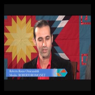 NVTV - Roberto Romo Lopez (Omicuauhtli/Mexica)