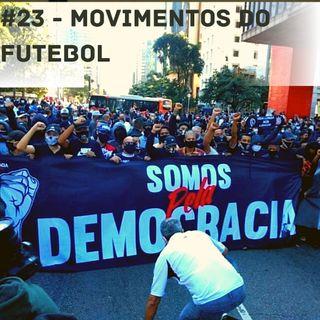 OCA#23 - Movimentos do futebol por democracia, com Danilo Pássaro